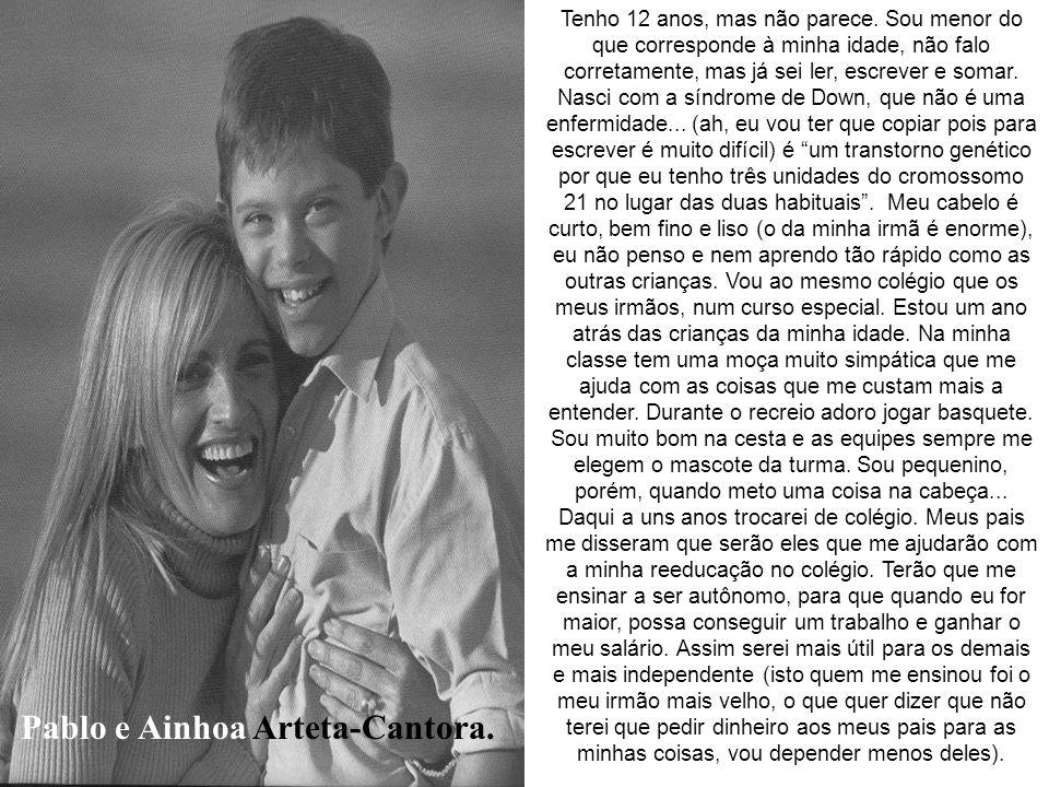 Antonella e Giorgio Armani- Estilista. A Síndrome de Down é uma anomalia ocasionada pela presença de um par a mais do cromossomo 21 nas células do org
