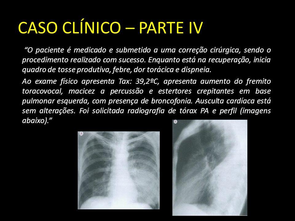 """CASO CLÍNICO – PARTE IV """"O paciente é medicado e submetido a uma correção cirúrgica, sendo o procedimento realizado com sucesso. Enquanto está na recu"""