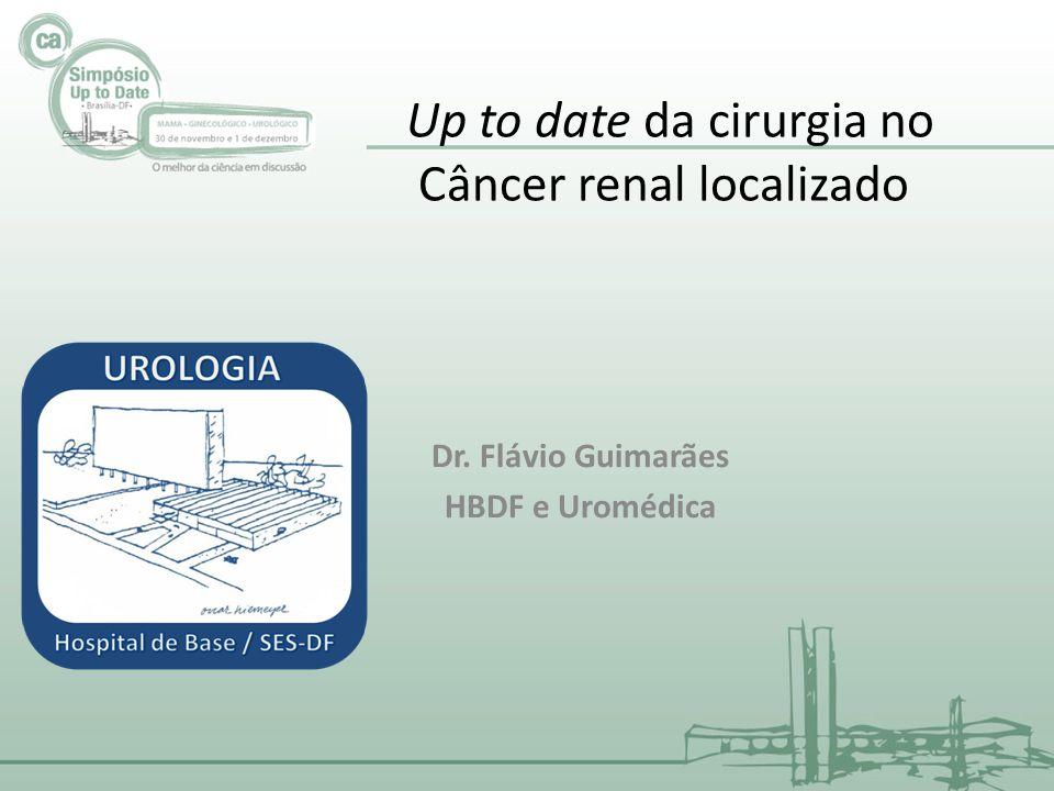 2-3% dos tumores Fatores risco: tabaco e obesidade Localizado: T1-T2N0M0 ou estagio I e II Nefrectomia tratamento padrão Cirurgia no Câncer renal localizado