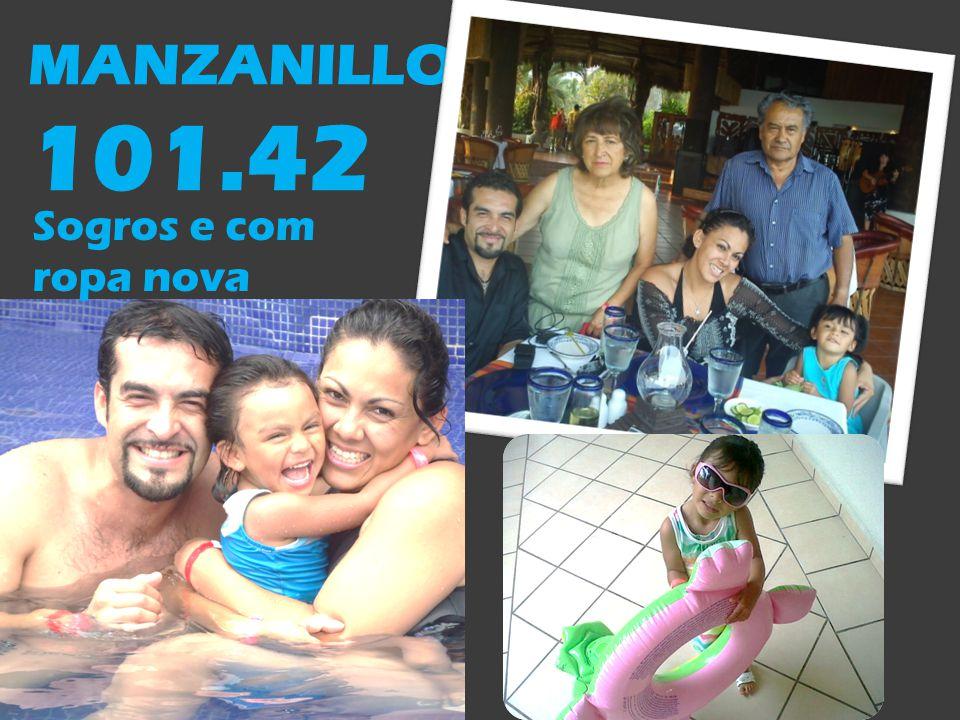 MANZANILLO 101.42 Sogros e com ropa nova