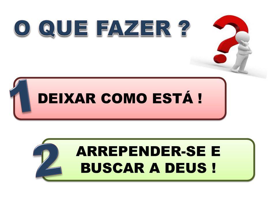 RECONHECER/CONCORDAR COM DEUS TRISTEZA E CONTRIÇÃO QUERER MUDAR CONFESSAR A DEUS E....