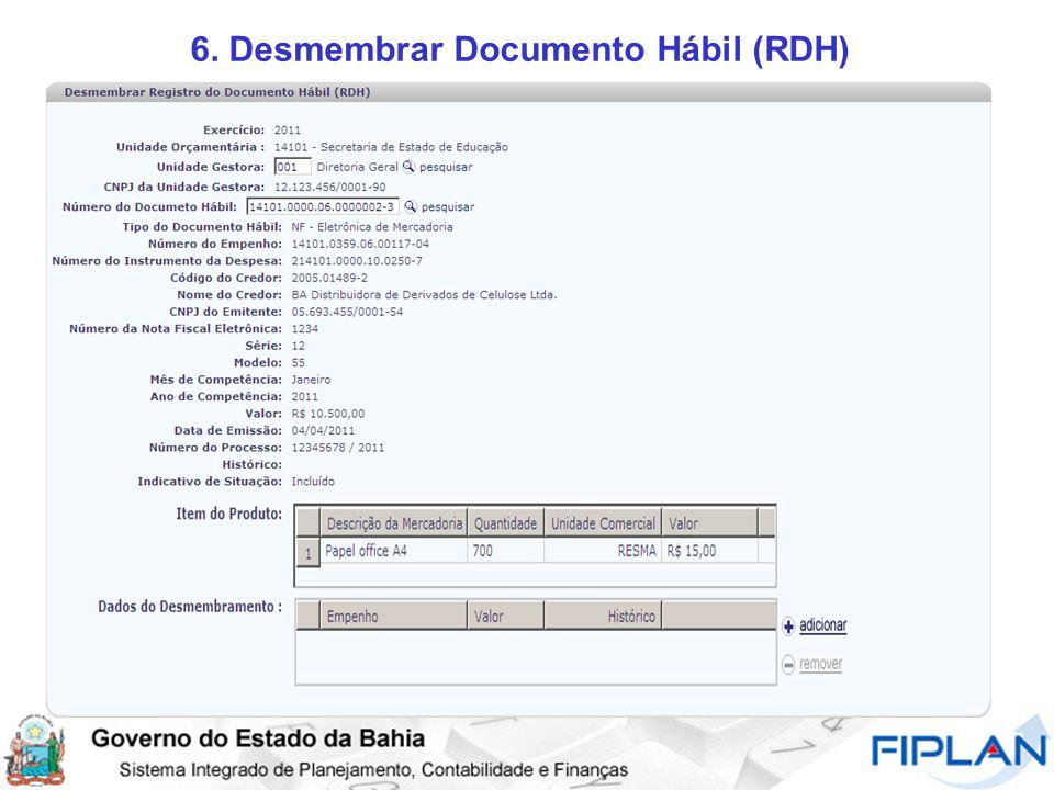 6. Desmembrar Documento Hábil (RDH)
