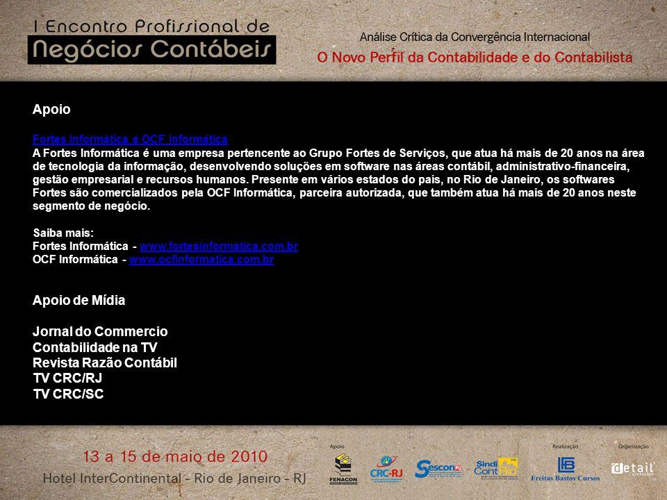 Apoio Fortes Informática e OCF Informática A Fortes Informática é uma empresa pertencente ao Grupo Fortes de Serviços, que atua há mais de 20 anos na