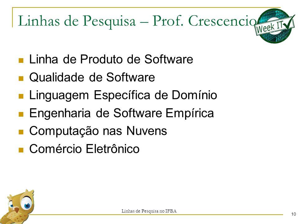 Linhas de Pesquisa – Prof.