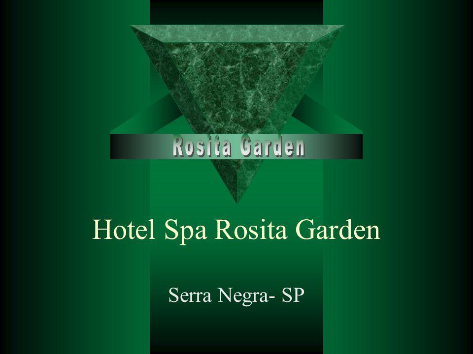 Hotel Spa Rosita Garden Serra Negra- SP