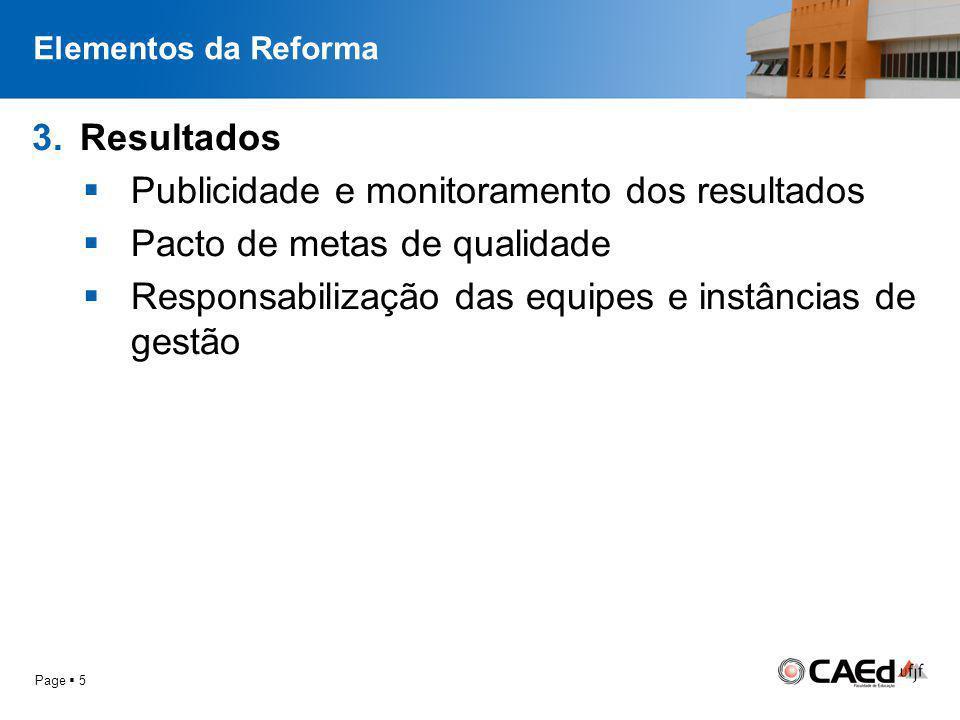 Página  6 Placeholder, enter your own text here Qual o lugar ocupado pela avaliação educacional nesta reforma.