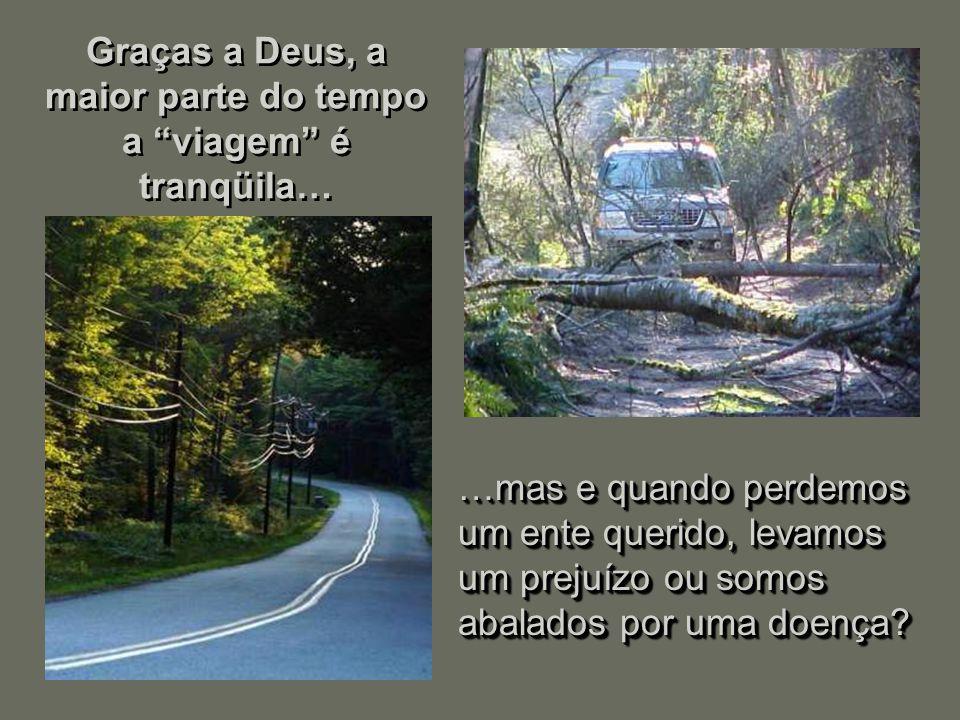 """Se você só dirige em ruas e estradas boas, mal precisa de amortecedores… …mas quando entra num caminho acidentado ou passa por uma """"cratera"""" na estrad"""