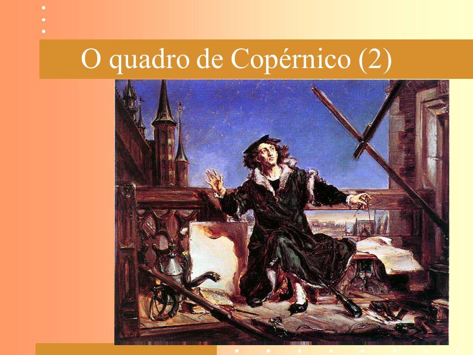 O quadro de Copérnico (2)