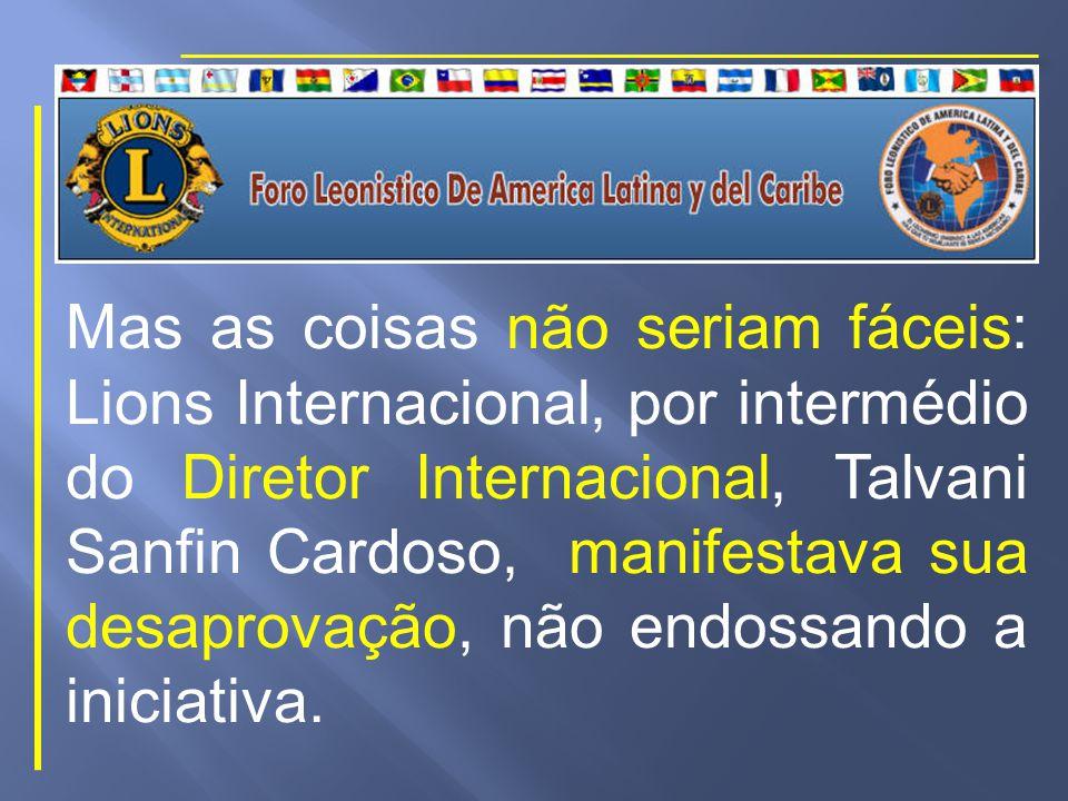 Foram efetuados contatos com dirigentes brasileiros e em seguida com os Governadores dos países Latino- Americanos.