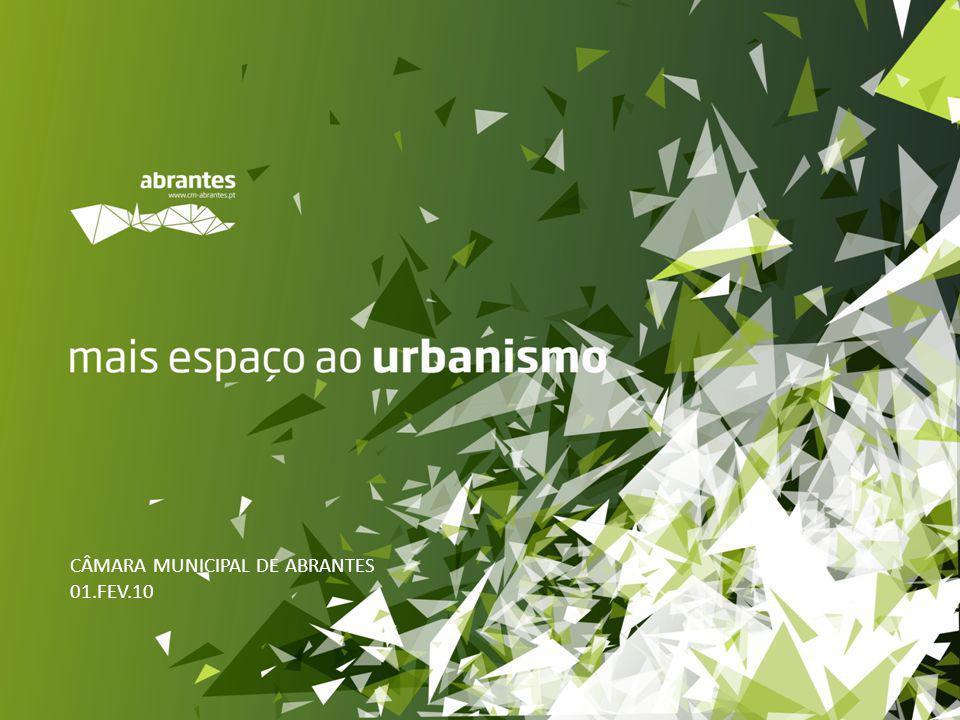CÂMARA MUNICIPAL DE ABRANTES 01.FEV.10