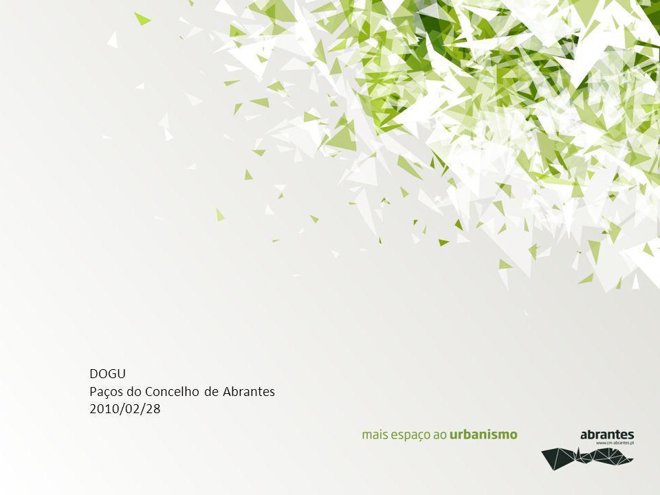 DOGU Paços do Concelho de Abrantes 2010/02/28