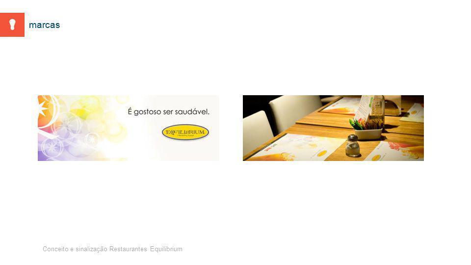 Conceito e sinalização Restaurantes Equilibrium marcas