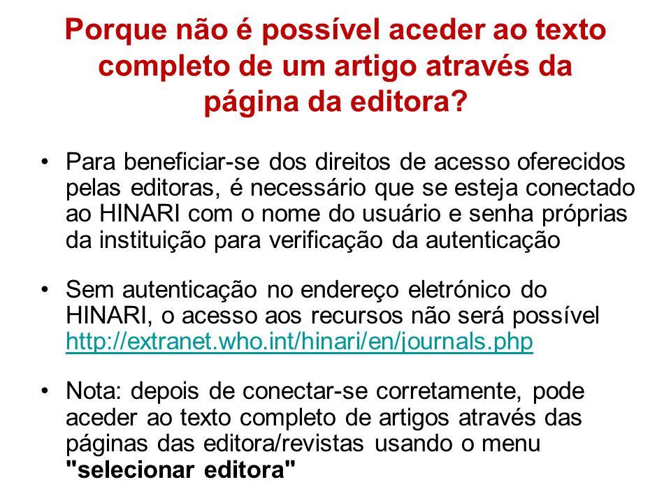 Posso pesquisar por título da revista, autor ou temas específicos? A maioria das revistas on-line do HINARI podem ser pesquisadas usando uma versão es