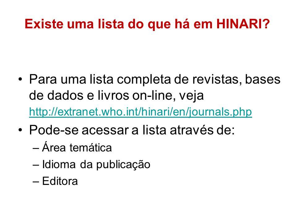 Existe uma lista do que há em HINARI.