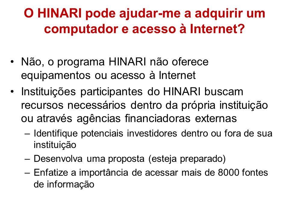 O HINARI pode ajudar-me a adquirir um computador e acesso à Internet.