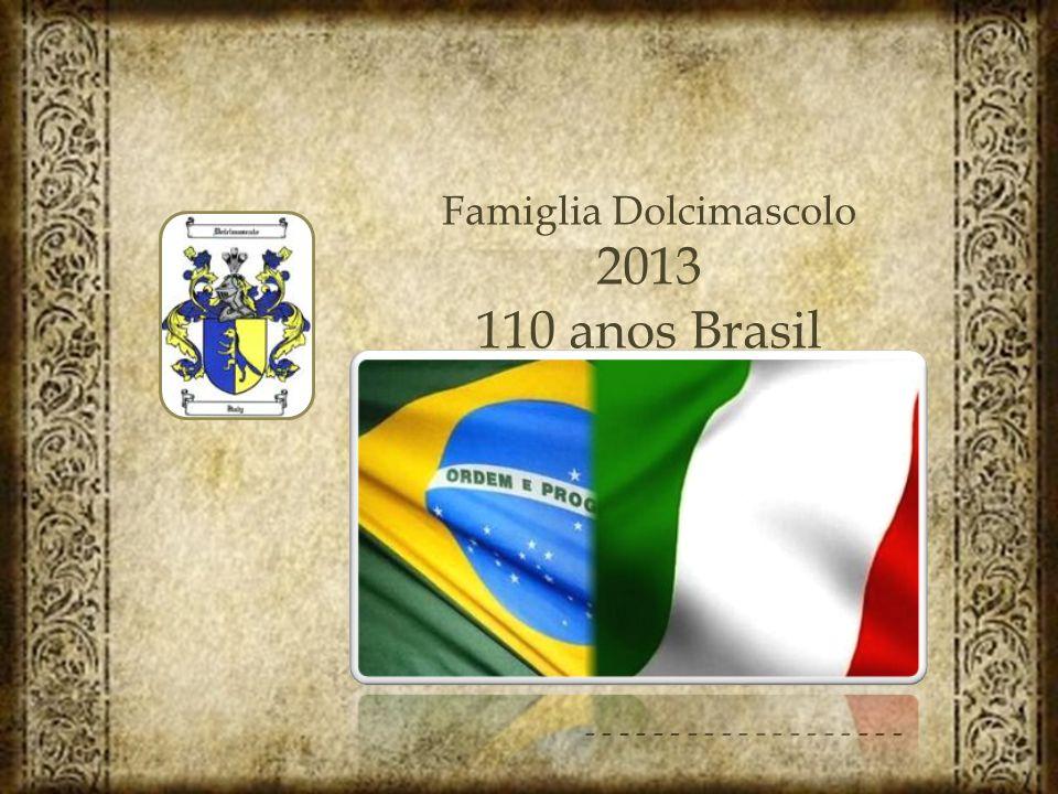 Famiglia Dolcimascolo 2013 110 anos Brasil