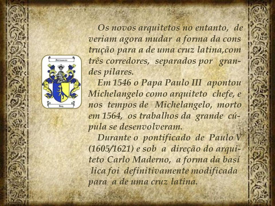 automático Um dos mais importantes eventos da construção da basílica ocorreu em 18 de abril de 1506 quando o Papa Júlio II colocou a primeira pedra da