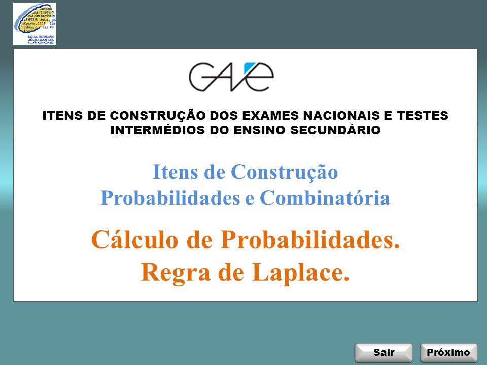SairPróximo Itens de Construção Probabilidades e Combinatória Cálculo de Probabilidades.