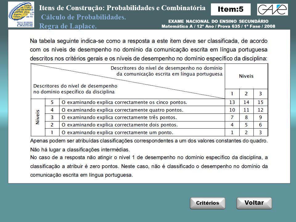 Itens de Construção: Probabilidades e Combinatória Cálculo de Probabilidades.