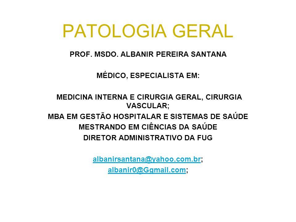 PATOLOGIA GERAL PROF.MSDO.