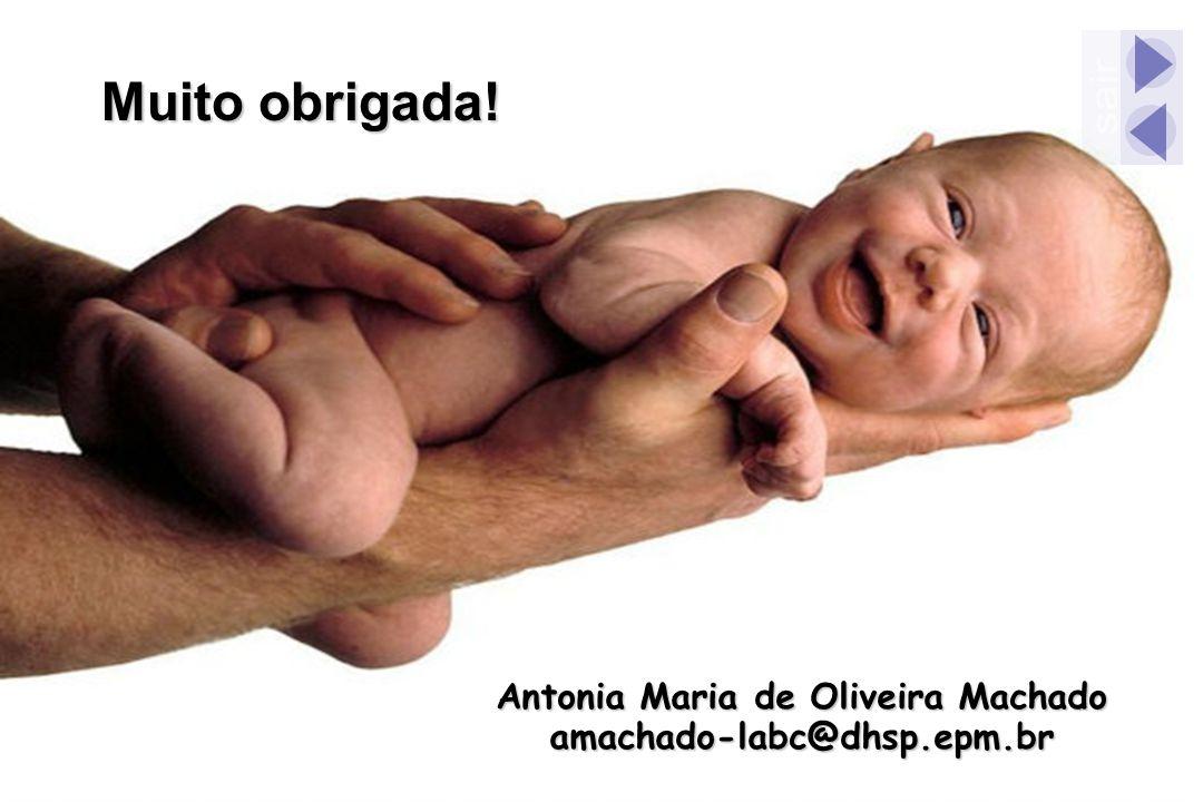 Muito obrigada! Antonia Maria de Oliveira Machado amachado-labc@dhsp.epm.br