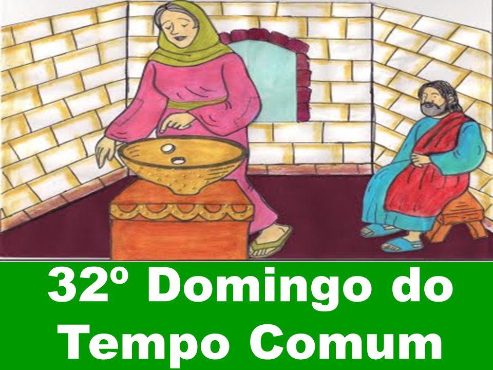 32º Domingo do Tempo Comum