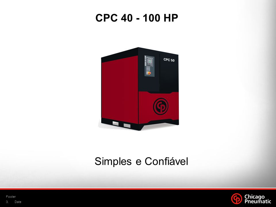 3. Footer Date CPC 40 - 100 HP Simples e Confiável
