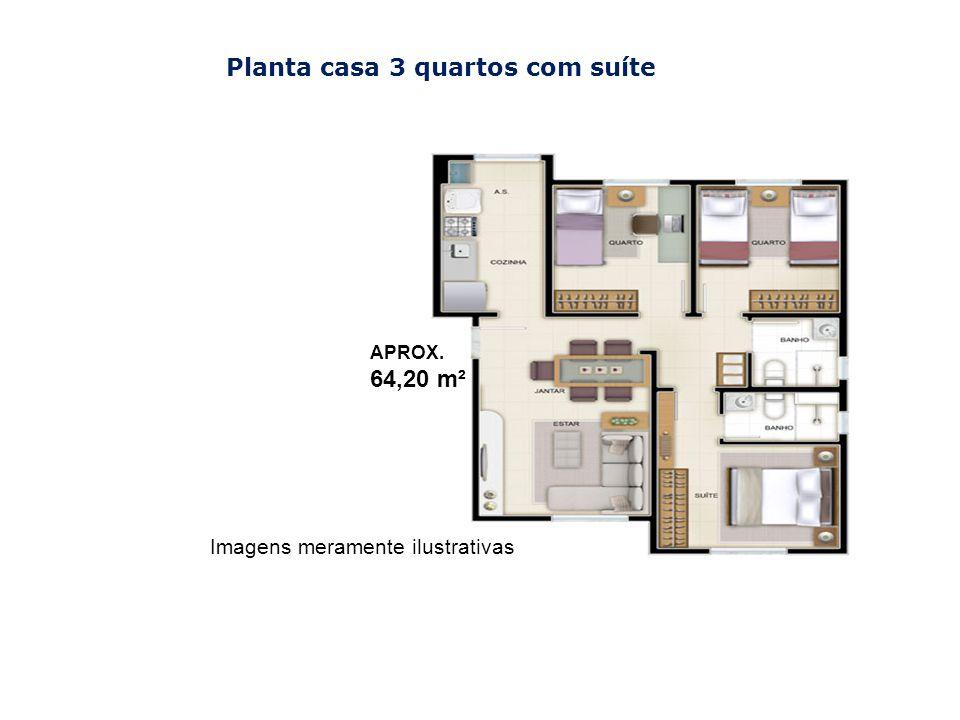 Imagens meramente ilustrativas Planta casa 3 quartos com suíte APROX. 64,20 m²