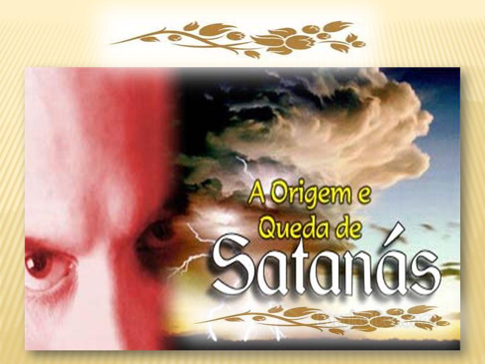 Ezequiel 28.12-15 O ESTADO ORIGINAL DE SATANÁS a) Sabedoria - 28.12 b) Santo monte de Deus - 28.14 c) Criado Santo e Justo - 28.15