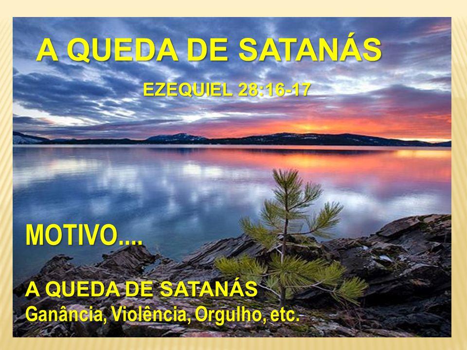 A REBELIÃO E QUEDA DE SATANÁS E QUEDA DE SATANÁS a) Lúcifer procurou exaltar-se à posição de Deus b) Em sua vaidade declarou: Serei como Deus Isaias 14.12-15 Isaias 14.12-15