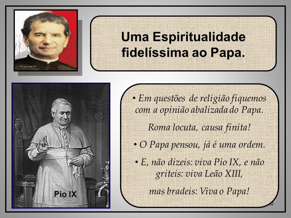 60 Uma Espiritualidade fidelíssima ao Papa.