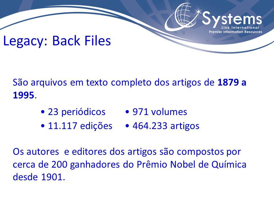São arquivos em texto completo dos artigos de 1879 a 1995. 23 periódicos 971 volumes 11.117 edições 464.233 artigos Os autores e editores dos artigos