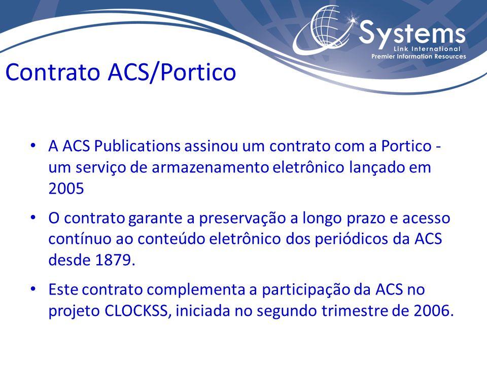A ACS Publications assinou um contrato com a Portico - um serviço de armazenamento eletrônico lançado em 2005 O contrato garante a preservação a longo prazo e acesso contínuo ao conteúdo eletrônico dos periódicos da ACS desde 1879.