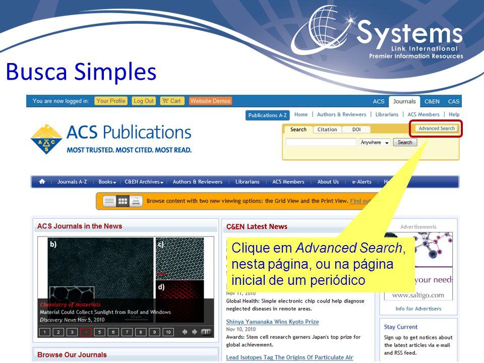 Clique em Advanced Search, nesta página, ou na página inicial de um periódico Busca Simples