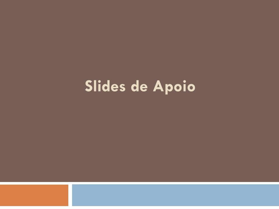 Slides de Apoio
