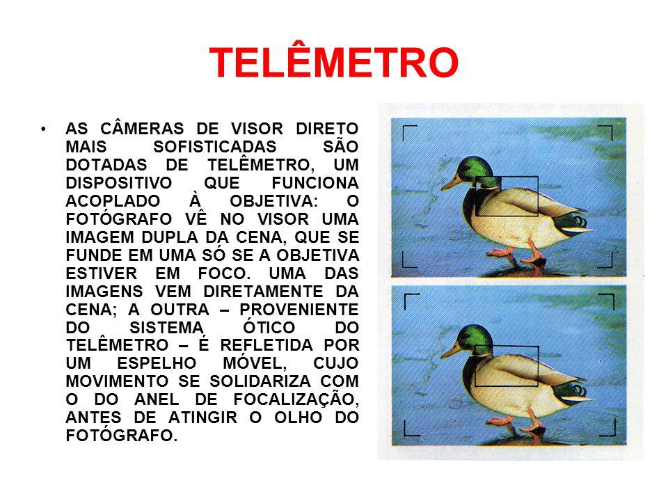 TELÊMETRO AS CÂMERAS DE VISOR DIRETO MAIS SOFISTICADAS SÃO DOTADAS DE TELÊMETRO, UM DISPOSITIVO QUE FUNCIONA ACOPLADO À OBJETIVA: O FOTÓGRAFO VÊ NO VI