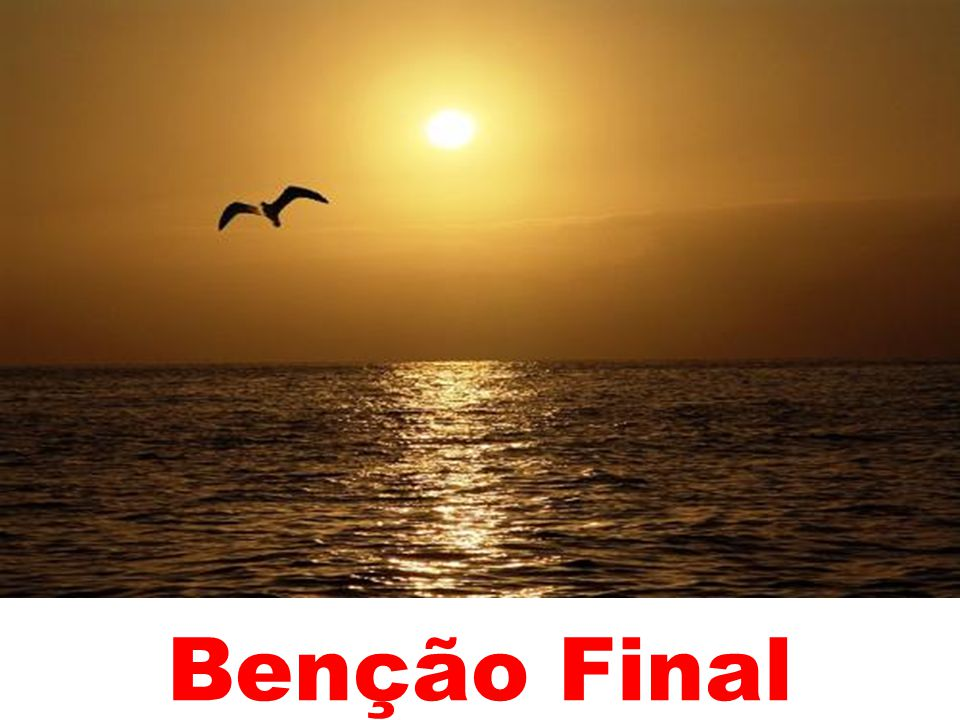Benção Final