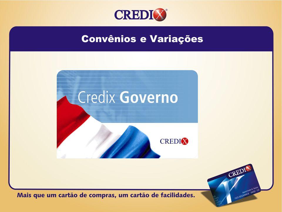 Estabelecimentos Afiliados Administradora de Cartões Empresa/ Cartão Convênio Função é exercida pela operadora de cartões Cliente da administradora Rede Credenciada Usuário do cartão CREDIX Titular Administração de Cartões