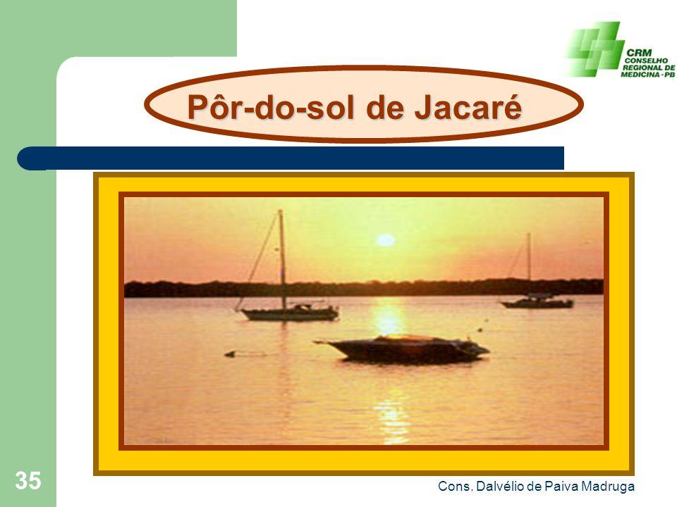 Cons. Dalvélio de Paiva Madruga 35 Pôr-do-sol de Jacaré Pôr-do-sol de Jacaré
