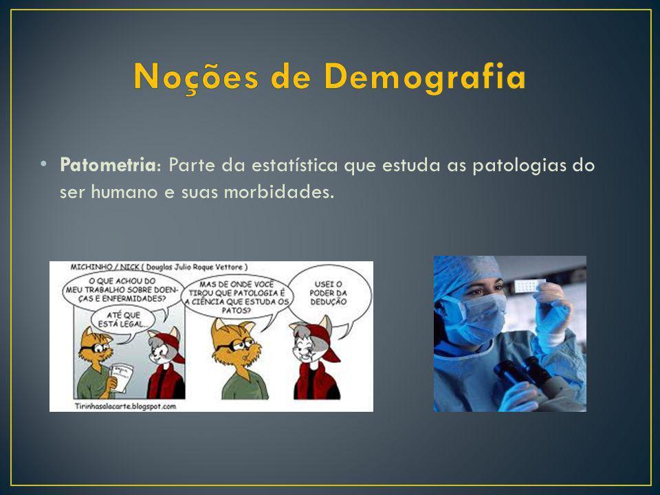 Antropometria: parte da estatística que diretamente relacionada com a biometria que estuda as medições das populações sob o ponto de vista de crescime