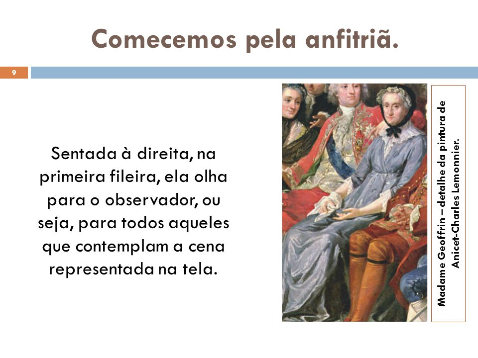 Montesquieu criticava os costumes morais, religiosos e políticos da França.