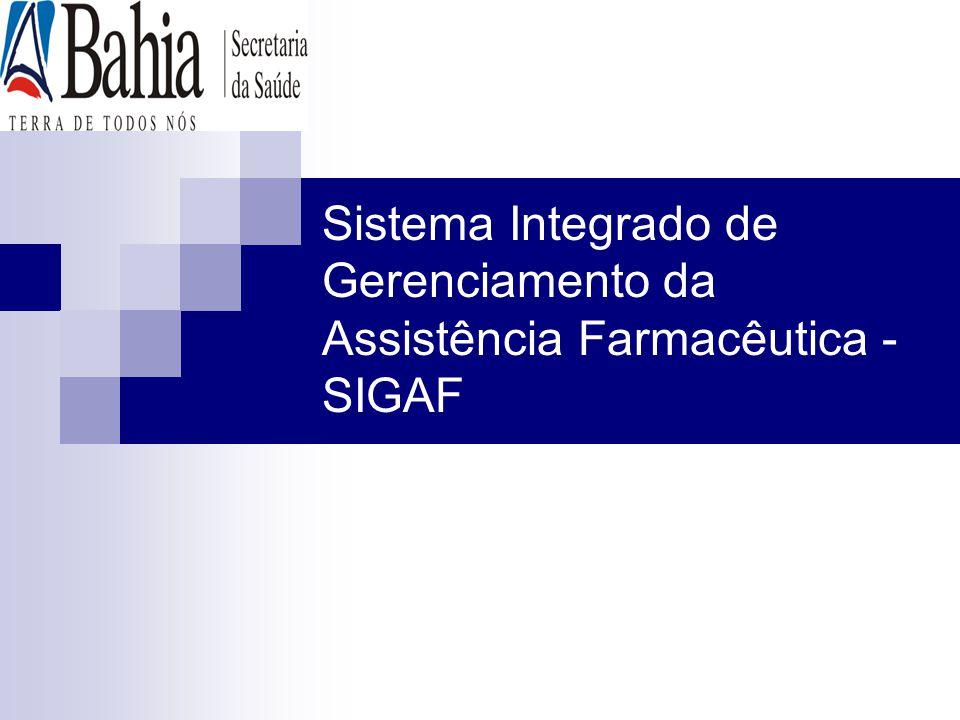 Sistema Integrado de Gerenciamento da Assistência Farmacêutica - SIGAF