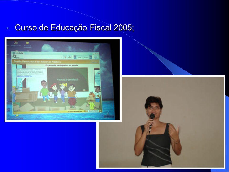 Curso de Educação Fiscal 2005; Curso de Educação Fiscal 2005;