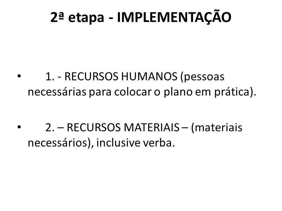2ª etapa - IMPLEMENTAÇÃO 1.