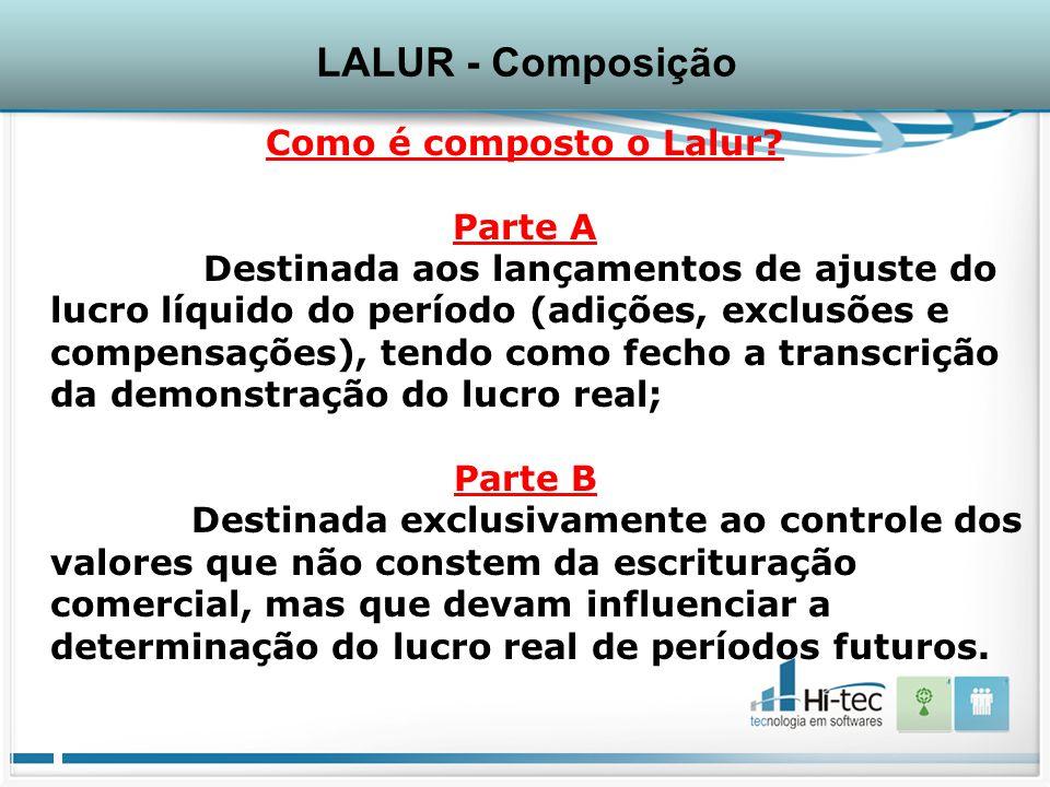 Como é composto o Lalur.