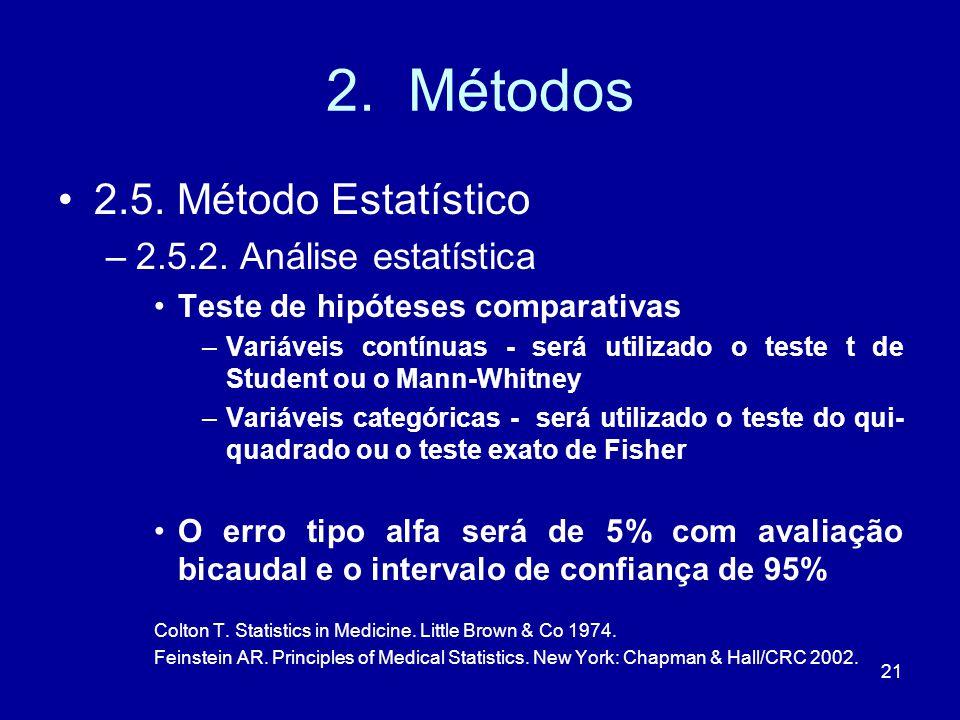 21 2.Métodos 2.5. Método Estatístico –2.5.2.