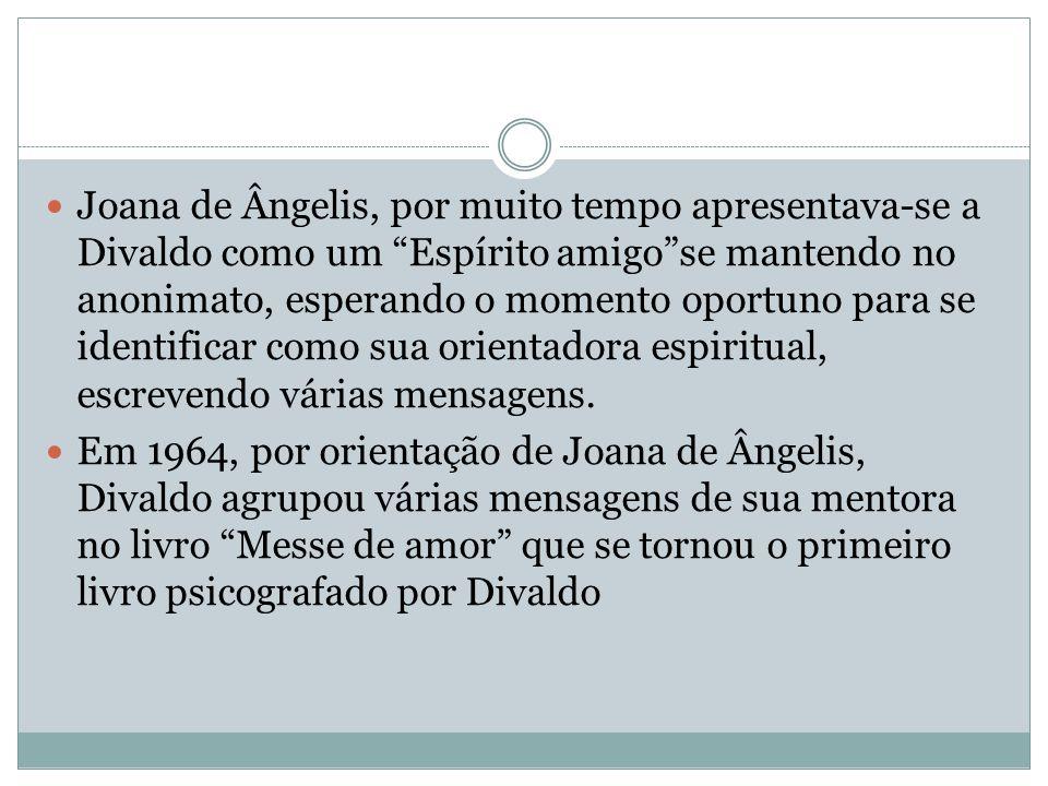 """Joana de Ângelis, por muito tempo apresentava-se a Divaldo como um """"Espírito amigo""""se mantendo no anonimato, esperando o momento oportuno para se iden"""