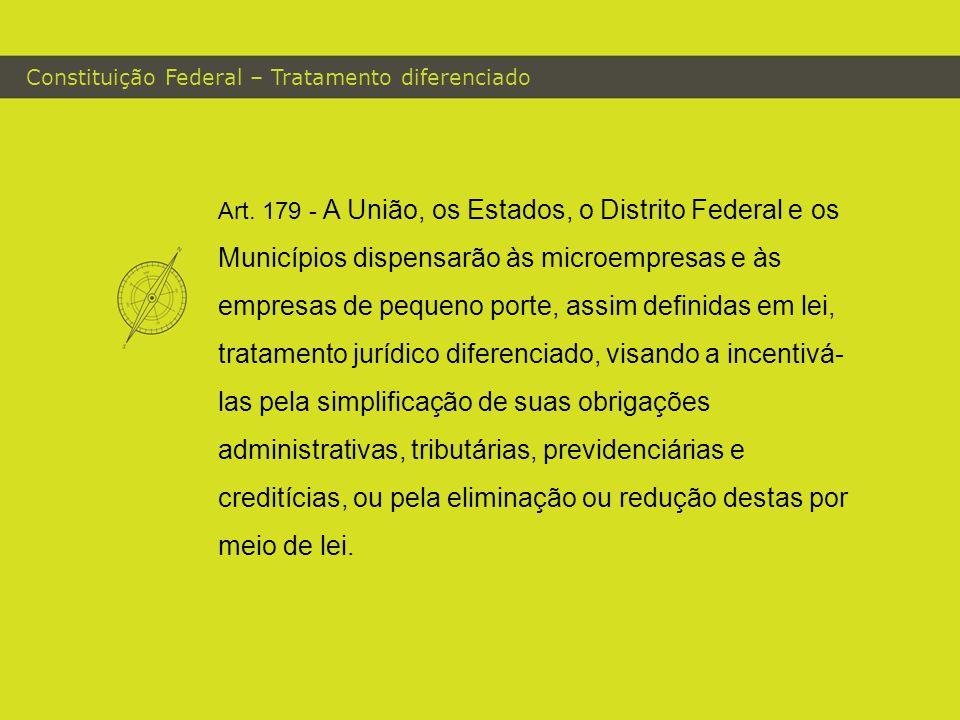 Constituição Federal – Tratamento diferenciado Art.
