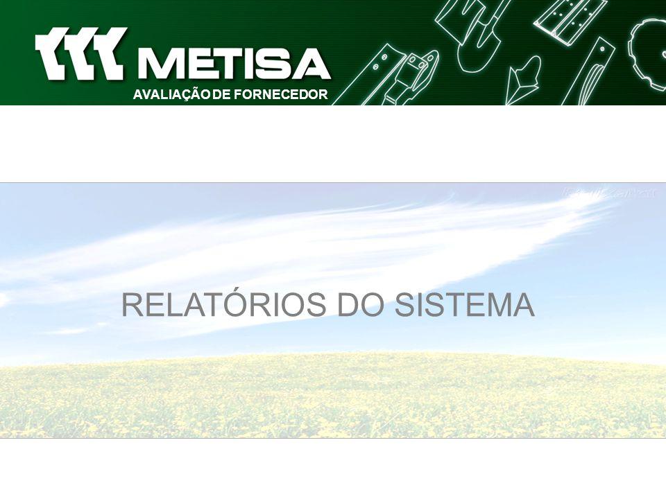 AVALIAÇÃO DE FORNECEDOR RELATÓRIOS DO SISTEMA
