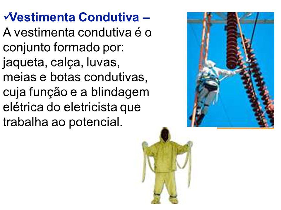 Vestimenta Condutiva – A vestimenta condutiva é o conjunto formado por: jaqueta, calça, luvas, meias e botas condutivas, cuja função e a blindagem elétrica do eletricista que trabalha ao potencial.